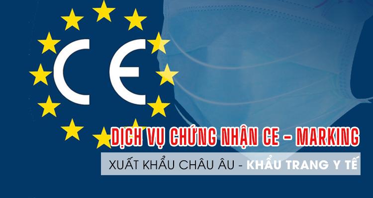 Dịch vụ giấy chứng nhận CE Marking cho khẩu trang y tế xuất khẩu