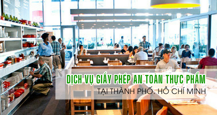 Xin giấy phép an toàn thực phẩm tại quận Phú Nhuận nhanh nhất
