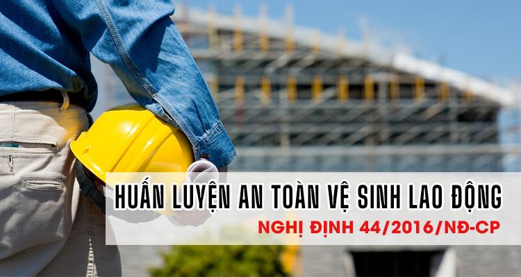 Chứng chỉ huấn luyện an toàn lao động vệ sinh lao động (ATVSLĐ)