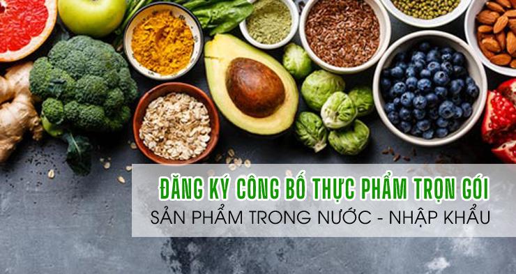 Công bố thực phẩm là gì? Hướng dẫn thủ tục đăng ký công bố chất lượng thực phẩm tại Việt Nam