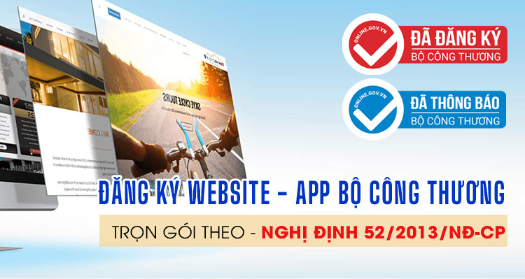 Đăng ký Website, App ứng dụng di động lên Bộ Công Thương