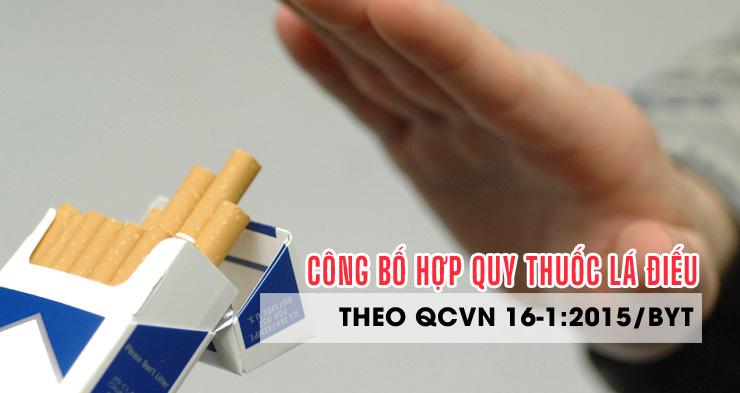 Công bố hợp quy thuốc lá điếu theo QCVN 16-1:2015/BYT