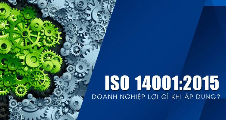 Tư vấn ISO 14001:2015 - Hệ thống quản lý môi trường