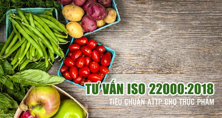 Tư vấn ISO 22000:2018 - Hệ thống quản lý an toàn thực phẩm